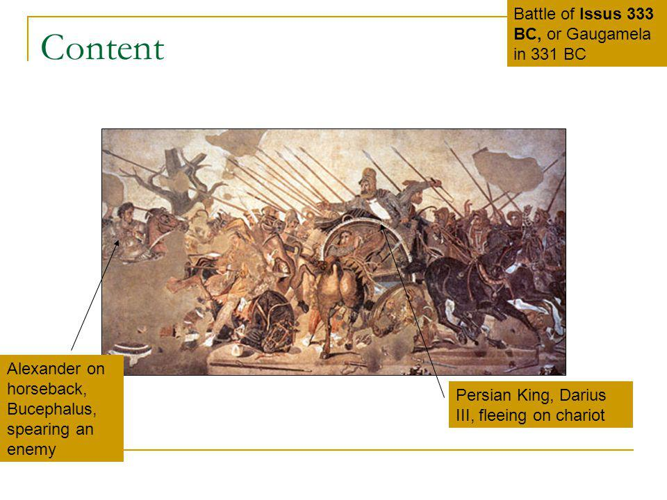 Content Battle of Issus 333 BC, or Gaugamela in 331 BC Alexander on horseback, Bucephalus, spearing an enemy Persian King, Darius III, fleeing on char