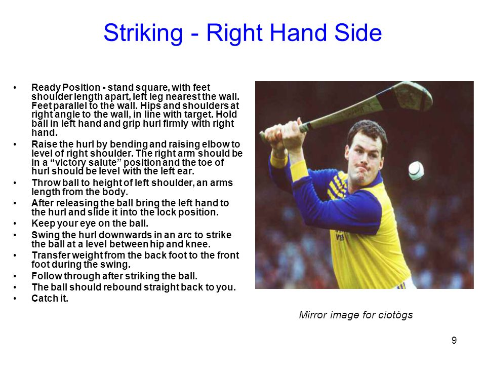 9 Striking - Right Hand Side Ready Position - stand square, with feet shoulder length apart, left leg nearest the wall. Feet parallel to the wall. Hip