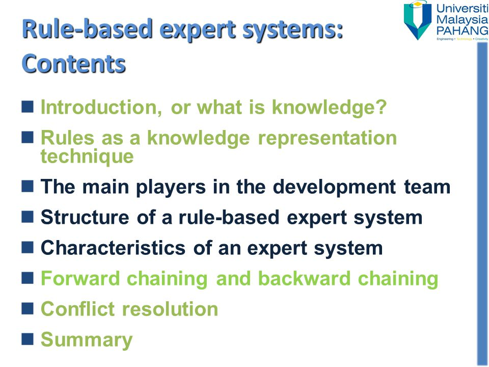 Introduction, or what is knowledge? Rules as a knowledge representation technique The main players in the development team Structure of a rule-based e