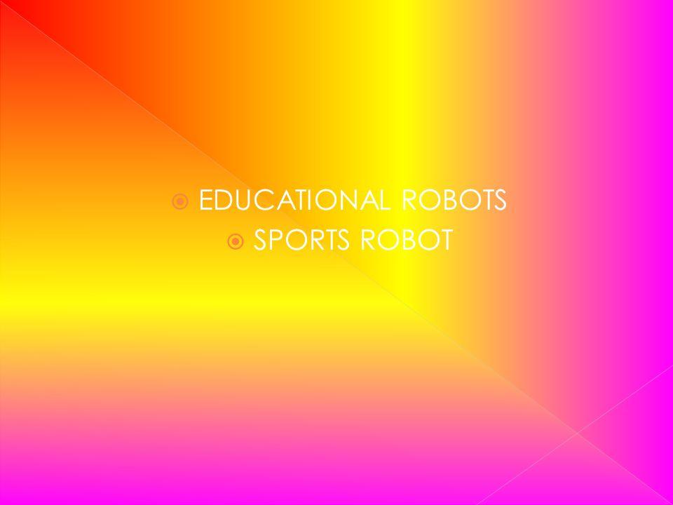 EDUCATIONAL ROBOTS SPORTS ROBOT