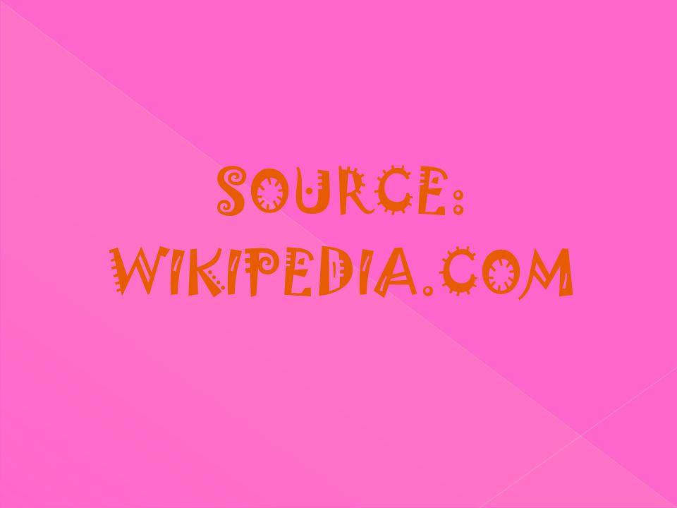 SOURCE: WIKIPEDIA.COM