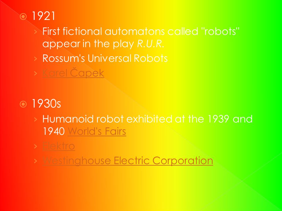 1921 First fictional automatons called