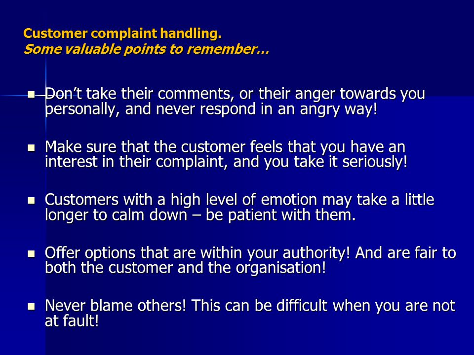 Customer complaint handling.