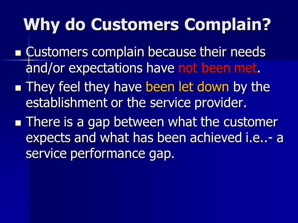 Why do Customers Complain.Why do Customers Complain.