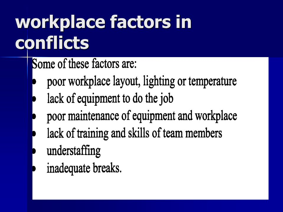workplace factors in conflicts 44