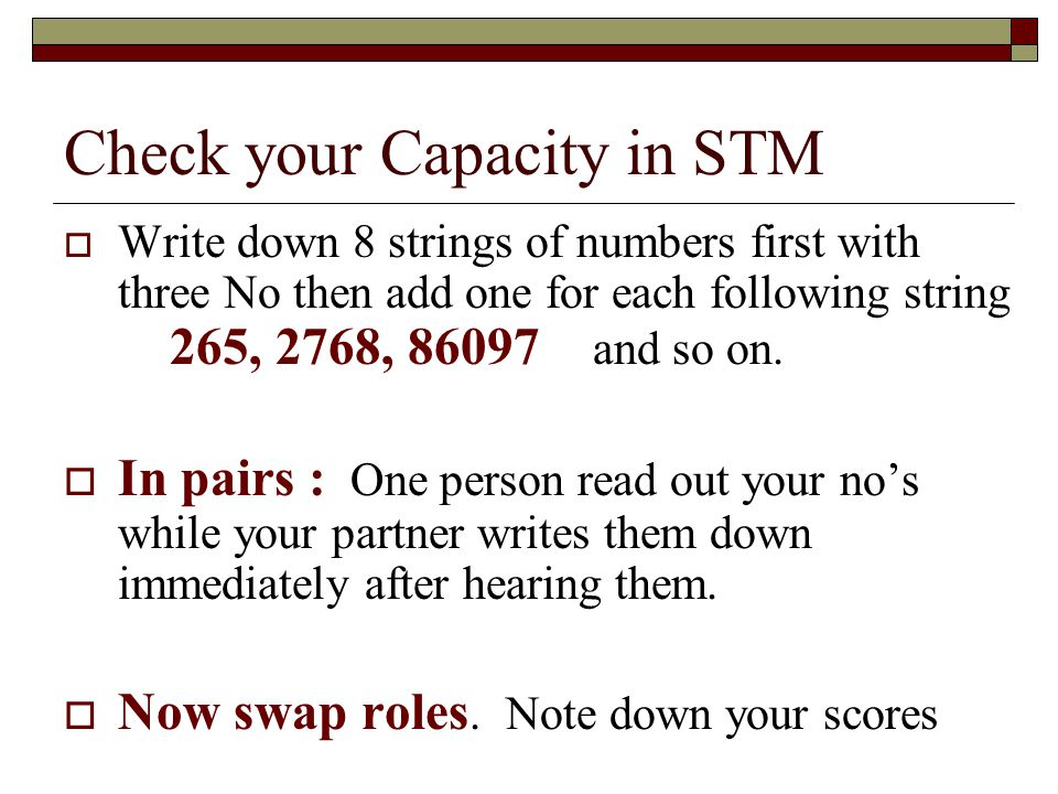 Check your Capacity in STM Write down 8 strings of numbers first with three No then add one for each following string 265,2768, 86097 and so on. In pa
