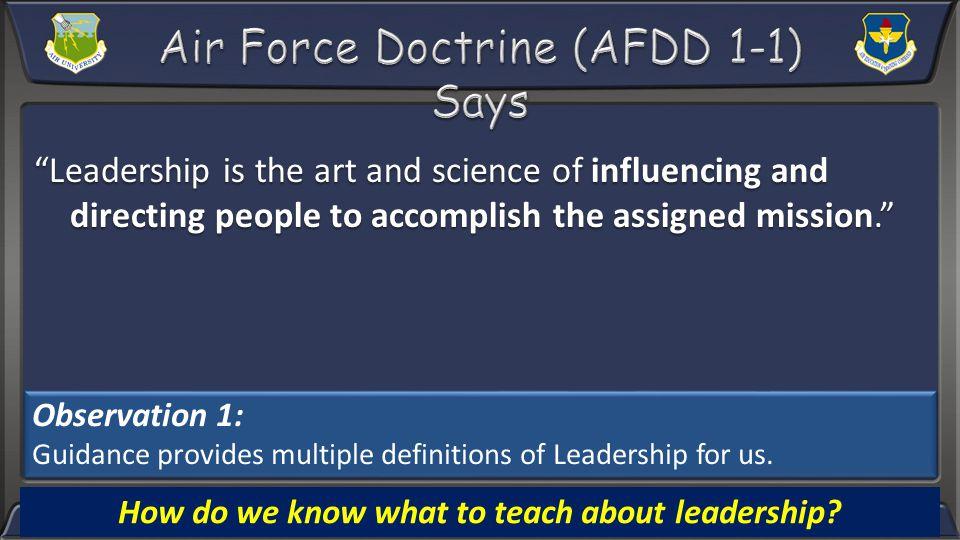 CourseAU CESGAF ICL AF DD 1-1 AFPD 36-26 EPMEP/ OPMEP AFI 36- 2301 AFI 36- 2618 AFI 36- 2014 Other ASBC XXX SOS XXX ACSC XXXXXX AWC XXX ALS XXXXXX NCOA XXXXXX AFSNCOA XXXXXX Eaker X LeMay XXXX Holm XXXXX SAASS X AFIT X Observation 2: There are multiple sources of guidance
