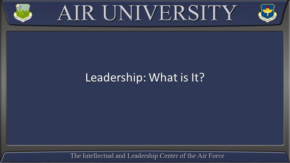 Leadership: What is It