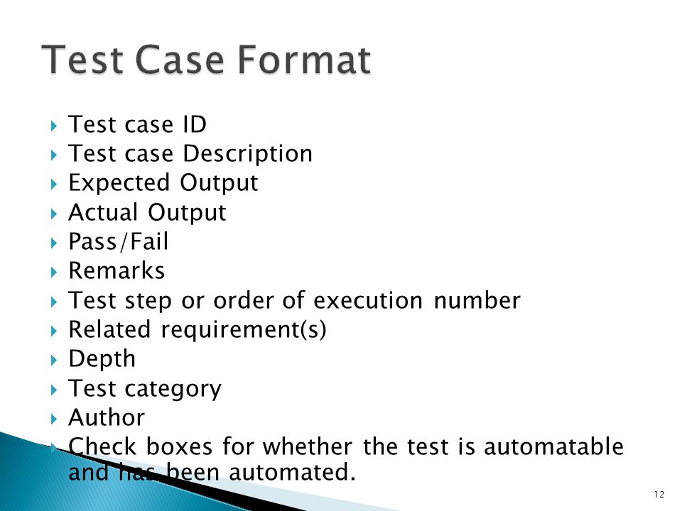 Test case ID Test case Description Expected Output Actual Output Pass/Fail Remarks Test step or order of execution number Related requirement(s) Depth