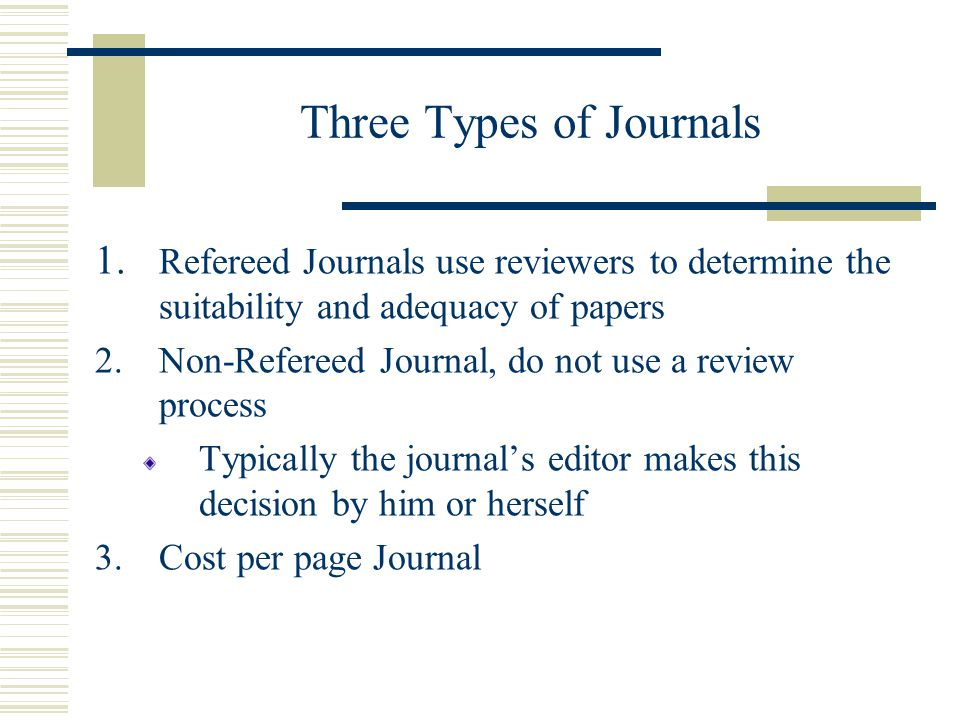 1 - Inappropriate topic for the Journal Domains of subject matter which they consider appropriate for their particular publication Frequently domains are stated in a policy statement in the journal usually appears on the inside front or back cover or in the first several pages of the journal Best way to get a feel for appropriate subject matter is to examine issues of the journal spanning two or more years When a topic is inappropriate, the editor will immediately reject the manuscript