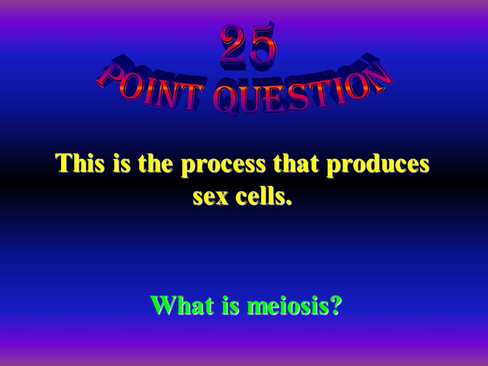 What is a haploid cell? A cell that has half the number of chromosomes.