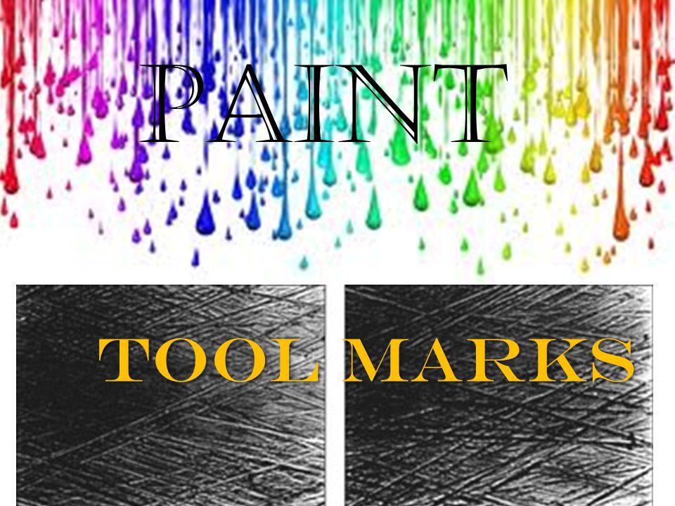 Paint ToolMarks Tool Marks