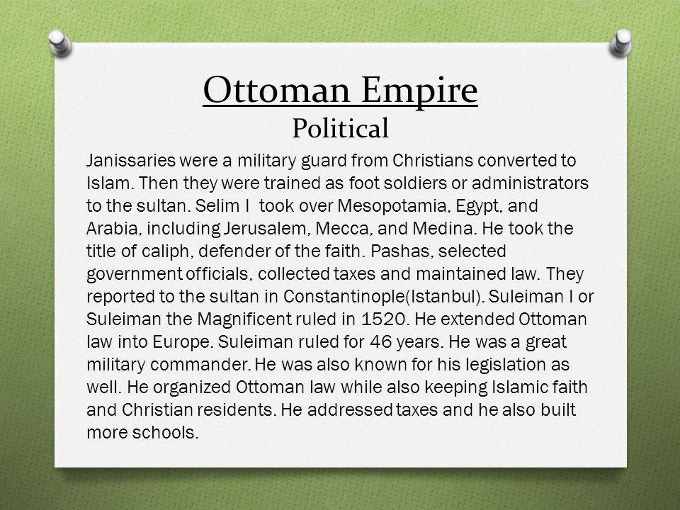 Ottoman Empire Political Suleiman I did a great job at running an empire however his personal life was different.