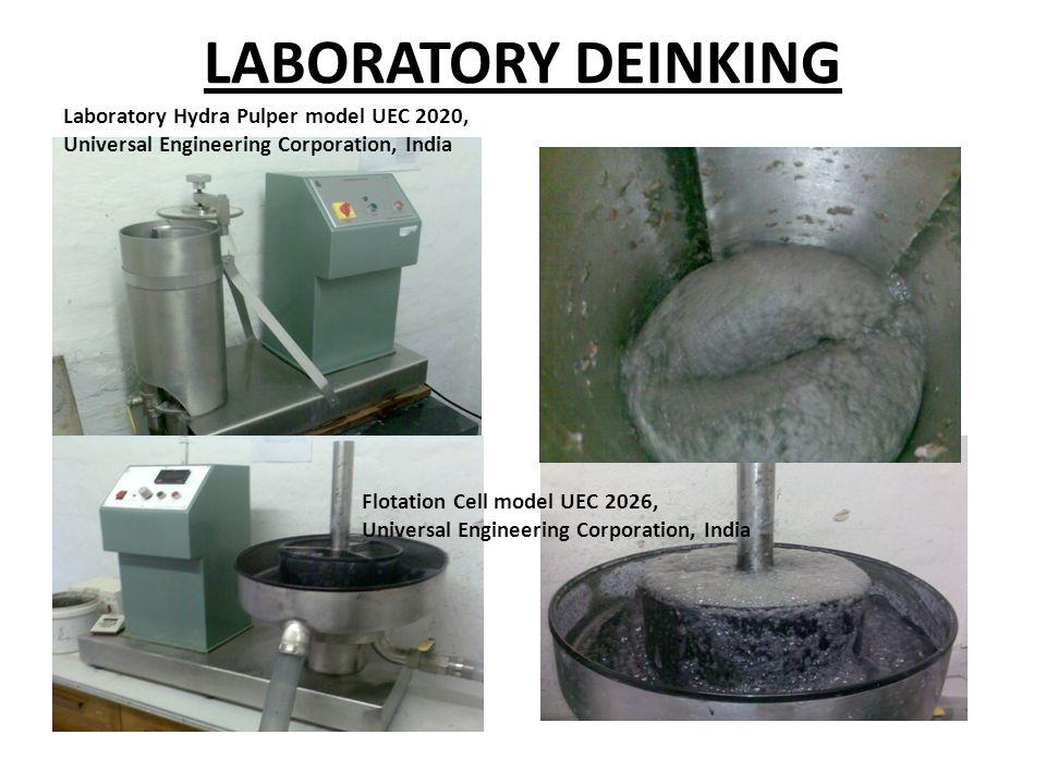 LABORATORY DEINKING Laboratory Hydra Pulper model UEC 2020, Universal Engineering Corporation, India Flotation Cell model UEC 2026, Universal Engineering Corporation, India