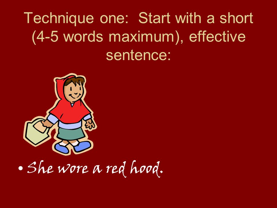 There are more interesting ways to start off this famous story. Here are some techniques to consider: