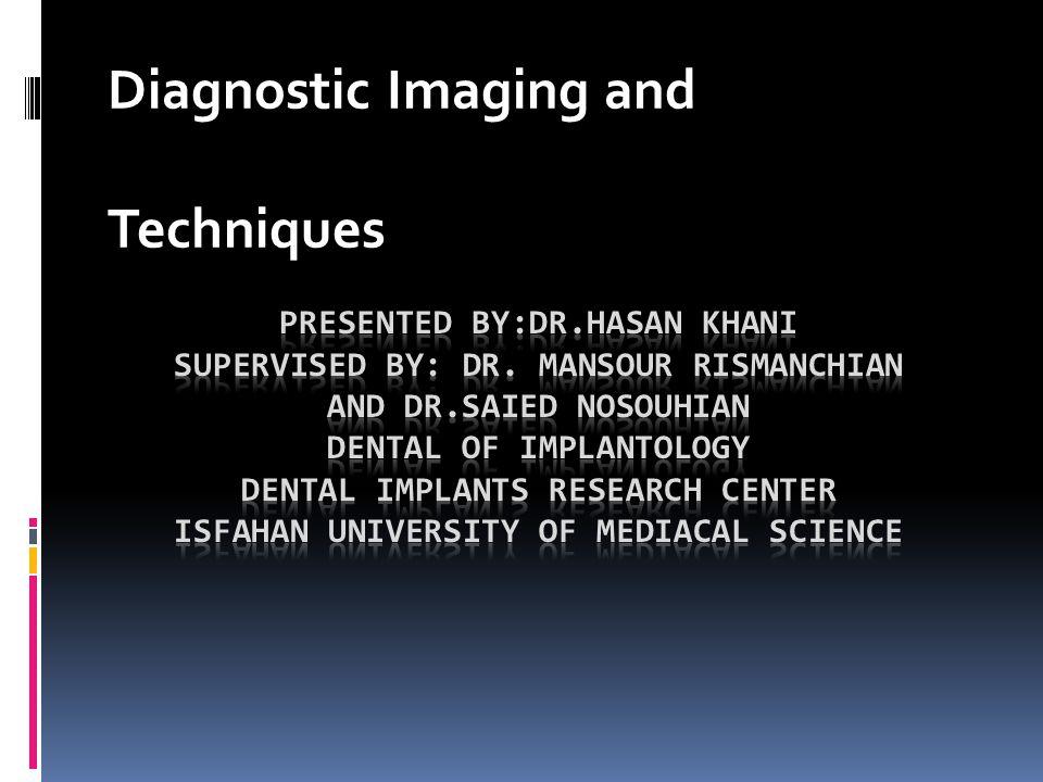 Diagnostic Imaging and Techniques