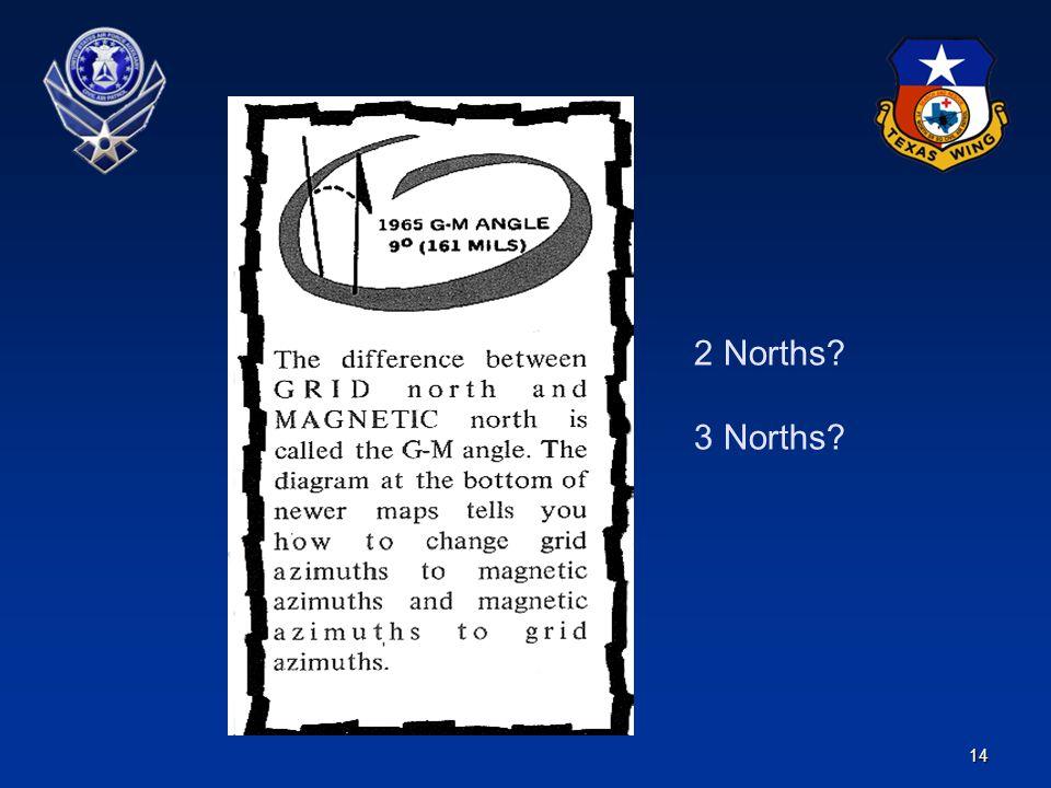 14 2 Norths? 3 Norths?