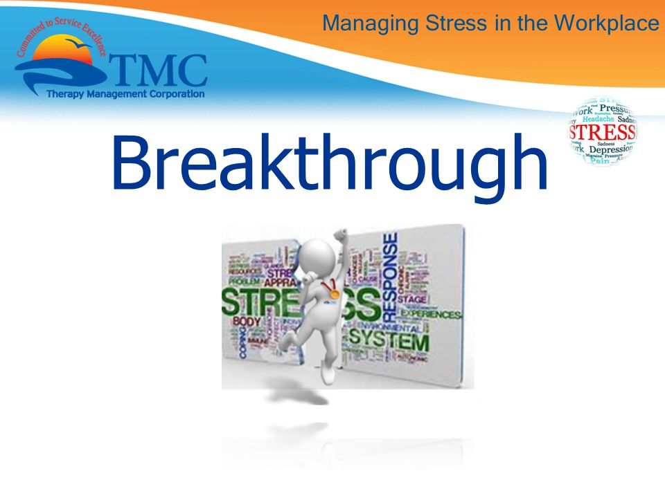 Managing Stress in the Workplace Breakthrough