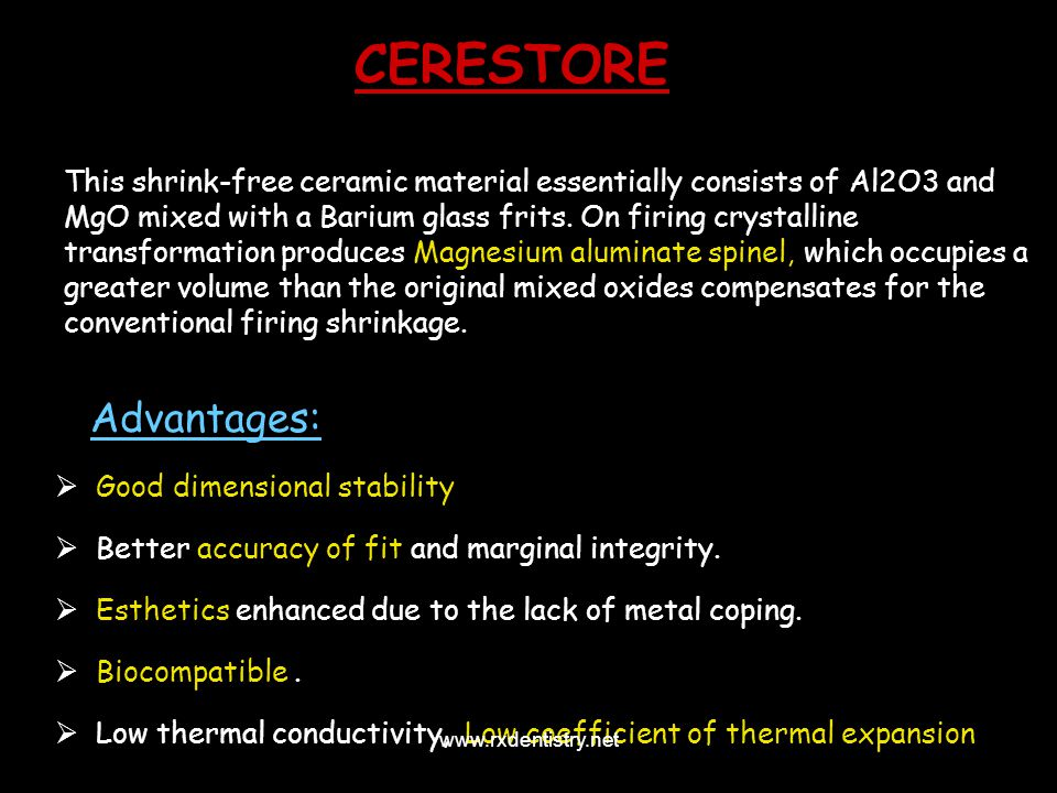 CERESTORE This shrink-free ceramic material essentially consists of Al2O3 and MgO mixed with a Barium glass frits. On firing crystalline transformatio
