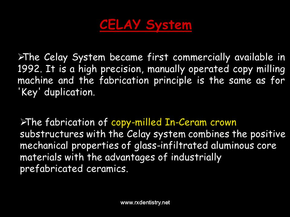 The Celay System became first commercially available in 1992. It is a high precision, manually operated copy milling machine and the fabrication princ