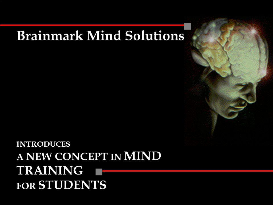 Brainmark Mind Solutions INTRODUCES A NEW CONCEPT IN MIND TRAINING FOR STUDENTS