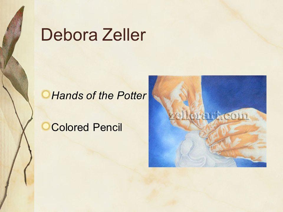 Debora Zeller Hands of the Potter Colored Pencil
