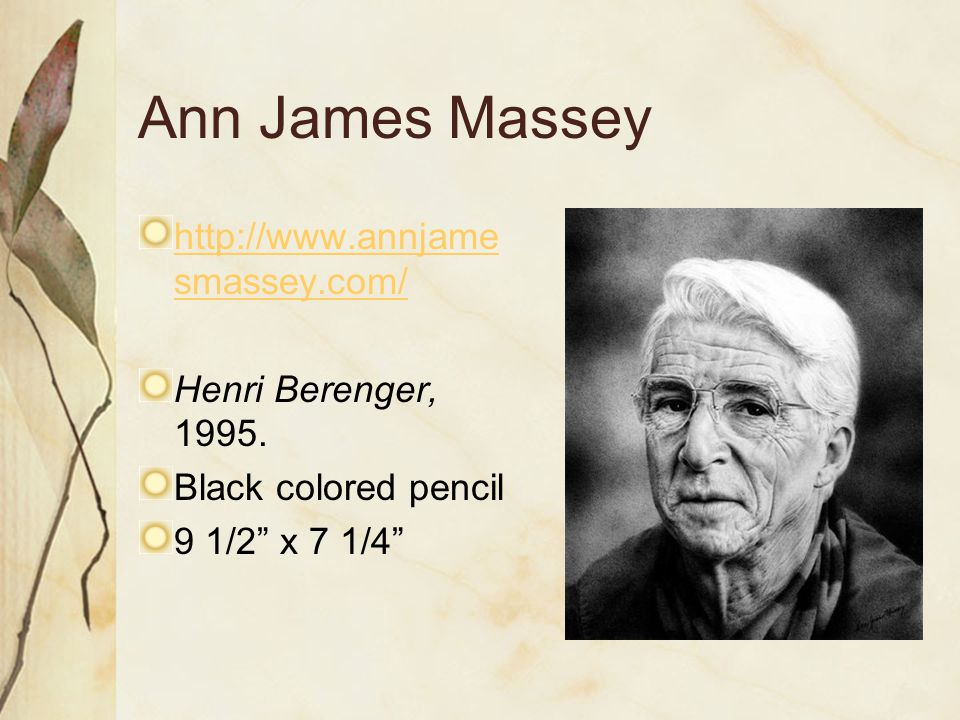 Ann James Massey http://www.annjame smassey.com/ Henri Berenger, 1995.