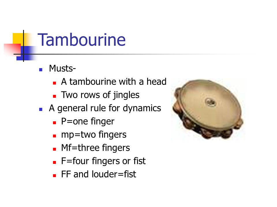 When picking up the tambourine, no sound must be produced.