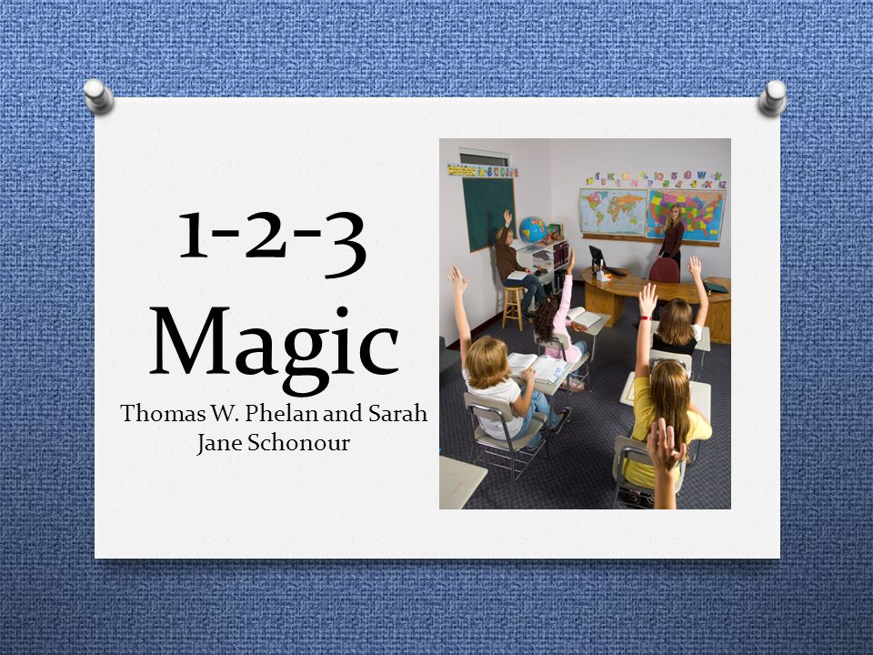 1-2-3 Magic Thomas W. Phelan and Sarah Jane Schonour