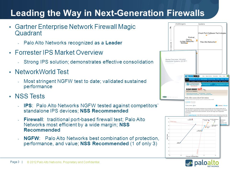 Leading the Way in Next-Generation Firewalls © 2012 Palo Alto Networks.