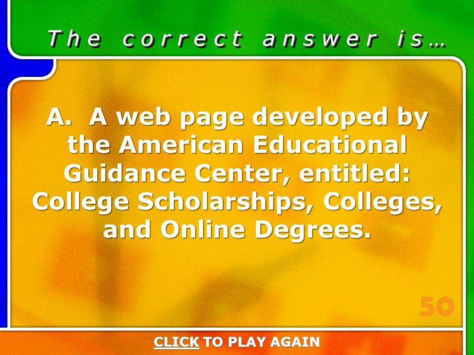 1:50 Answer T h e c o r r e c t a n s w e r i s … A.