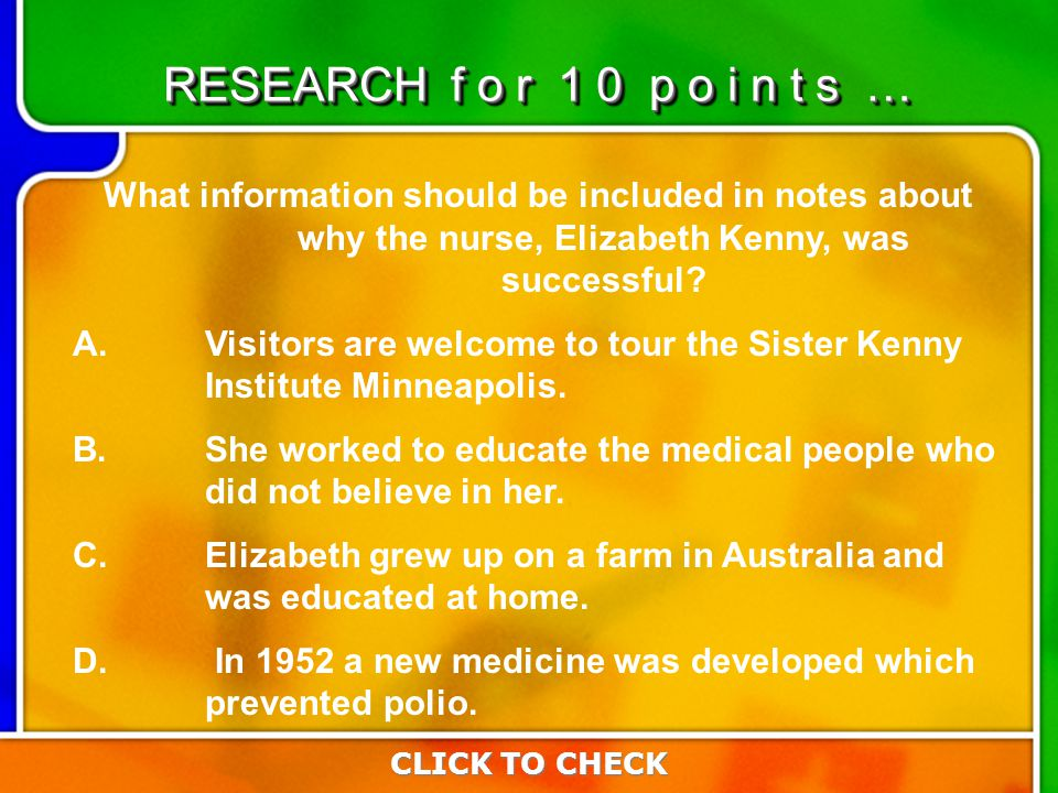 2:102:10 What information should be included in notes about why the nurse, Elizabeth Kenny, was successful.