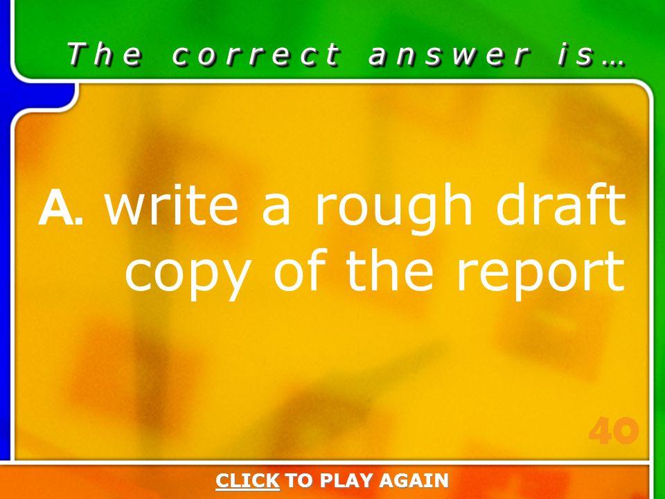 2:40 Answer T h e c o r r e c t a n s w e r i s … A.
