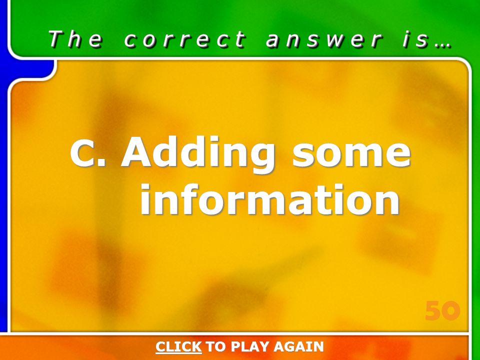 3:50 Answer T h e c o r r e c t a n s w e r i s … C.