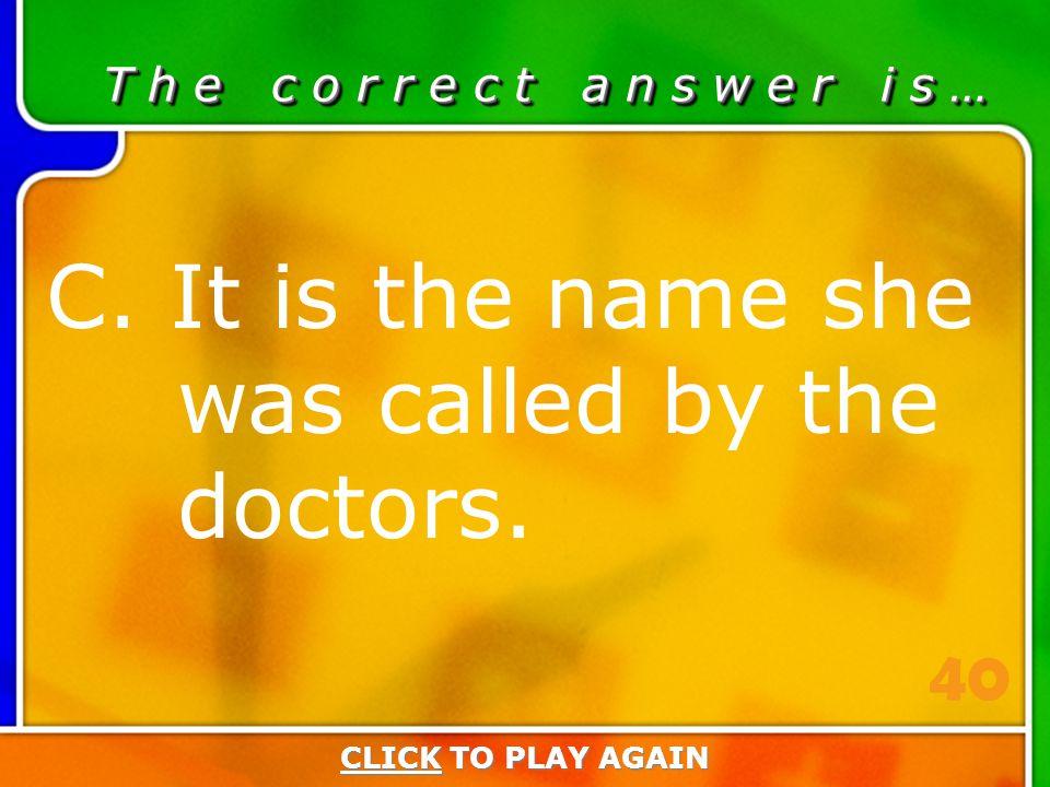 4:40 Answer T h e c o r r e c t a n s w e r i s … C.