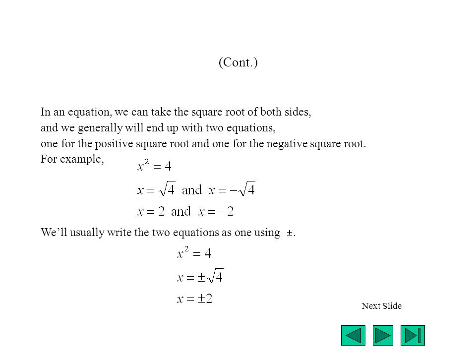 (Cont.) Were starting with x 2 + 6x + 4 = 0.