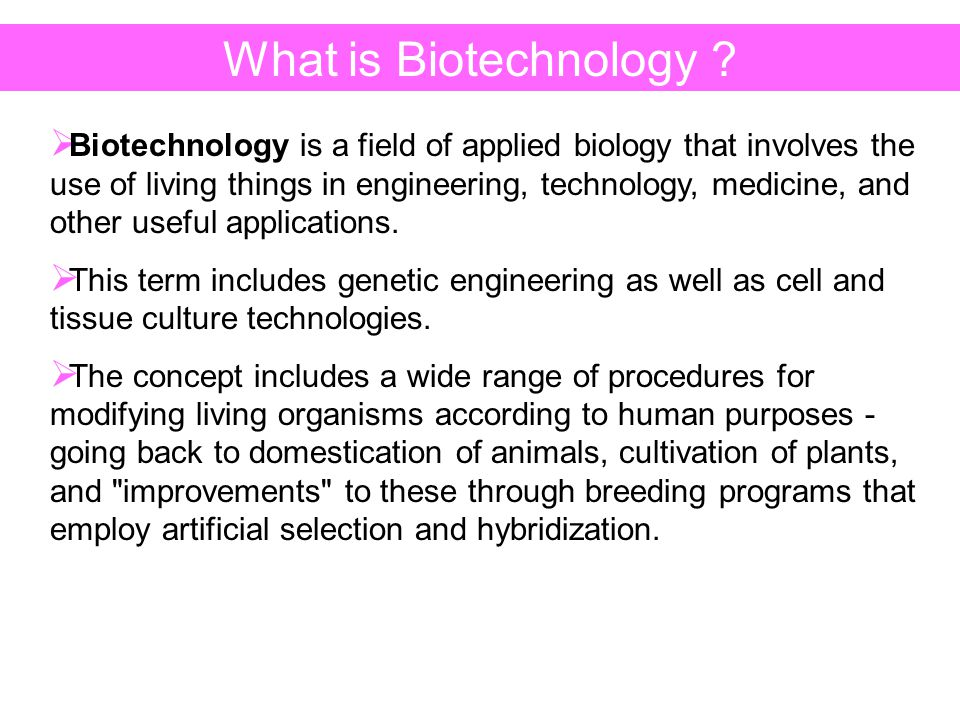 Biotechnological engineering or biological engineering is a branch of engineering that focuses on biotechnologies and biological science.