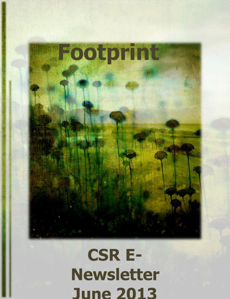 Footprint CSR E- Newsletter June 2013