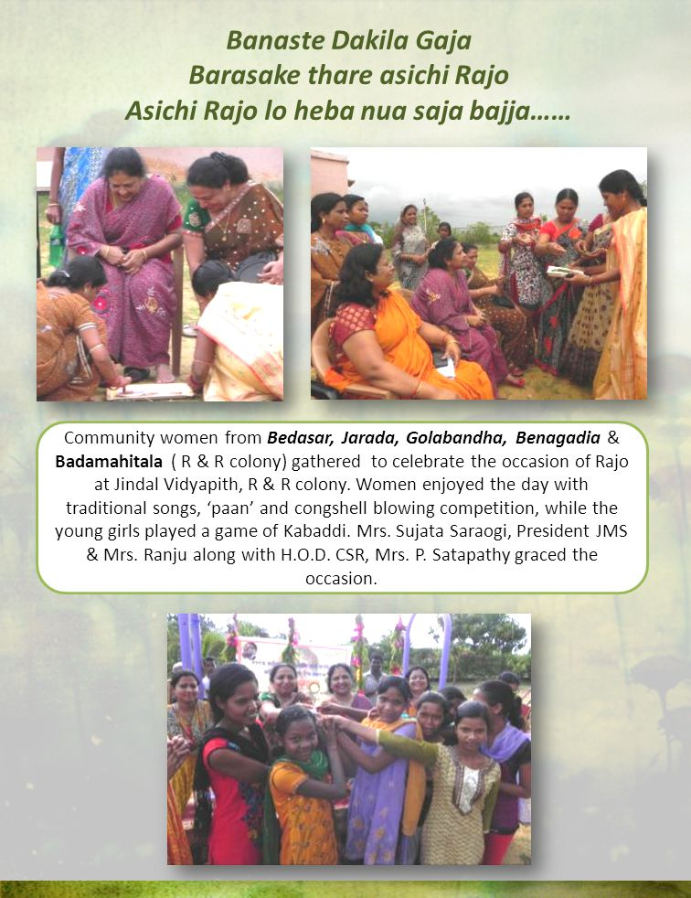 Banaste Dakila Gaja Barasake thare asichi Rajo Asichi Rajo lo heba nua saja bajja…… Community women from Bedasar, Jarada, Golabandha, Benagadia & Bada