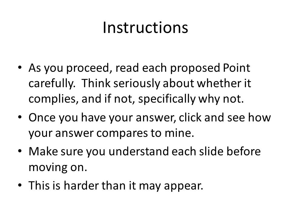 Instructions As you proceed, read each proposed Point carefully.