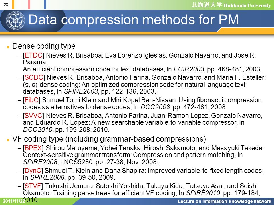 Hokkaido University Data compression methods for PM Dense coding type –[ETDC] Nieves R.