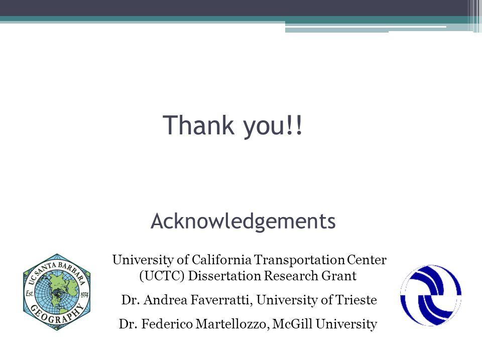 Thank you!. University of California Transportation Center (UCTC) Dissertation Research Grant Dr.