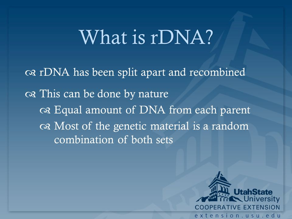 extension.usu.edu What is rDNA What is rDNA.
