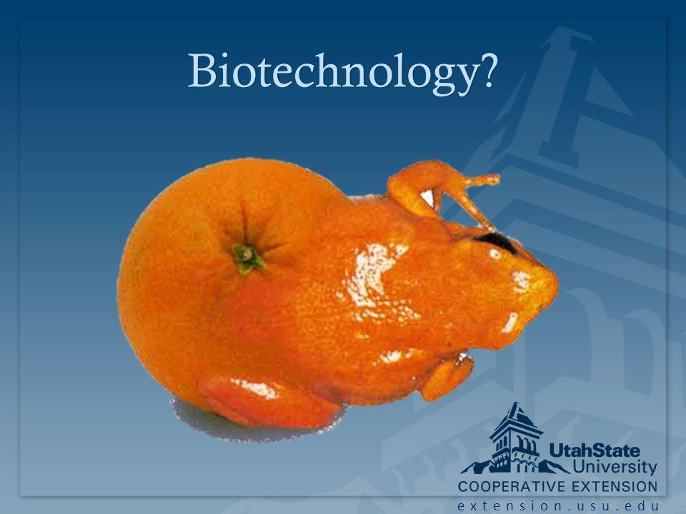 Biotechnology?