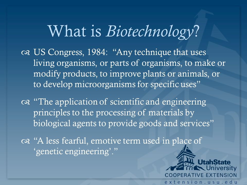 What is Biotechnology What is Biotechnology .