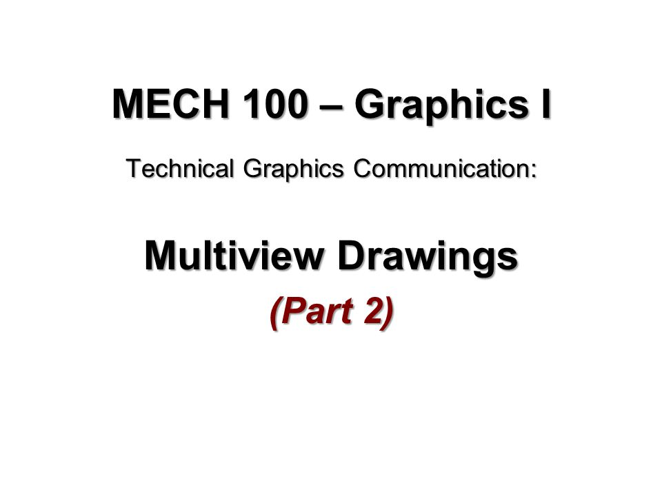ANSI Standards for Multiview Drawings Partial Views and Revolution Conventions