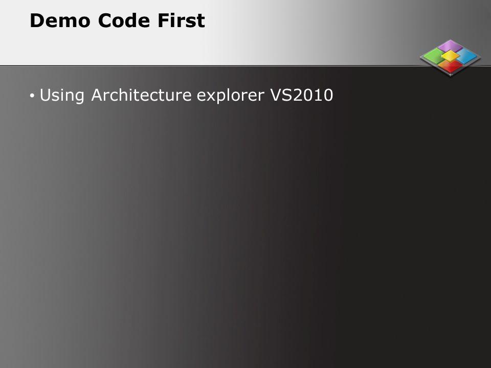 Demo Code First Using Architecture explorer VS2010