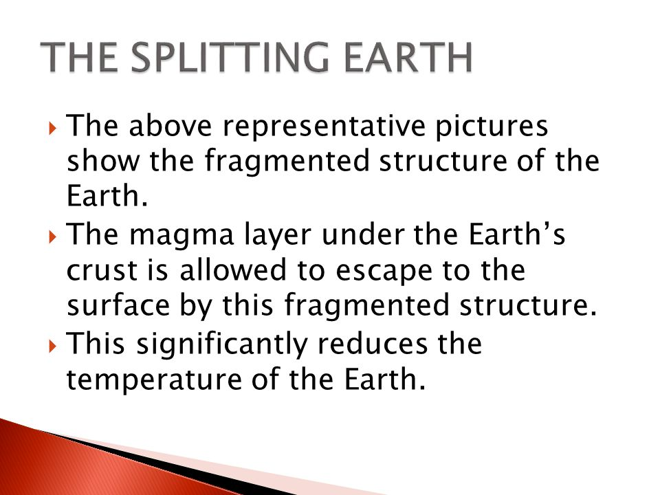 The above representative pictures show the fragmented structure of the Earth.