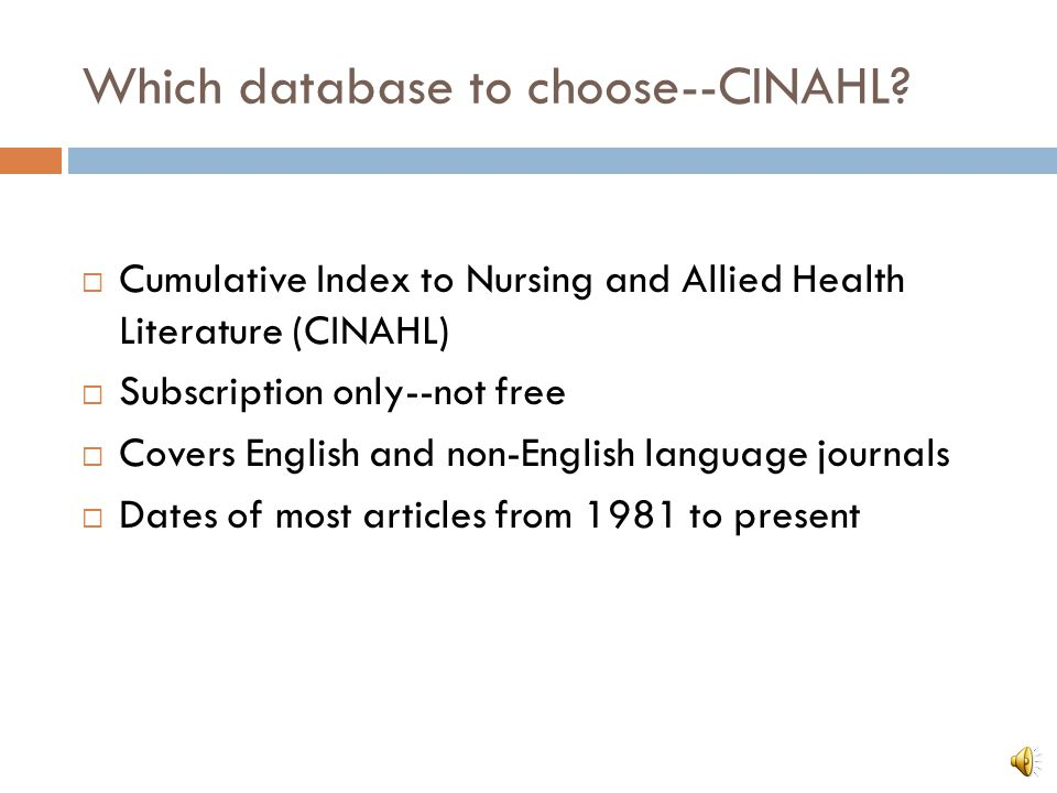 Which database to choose--CINAHL.