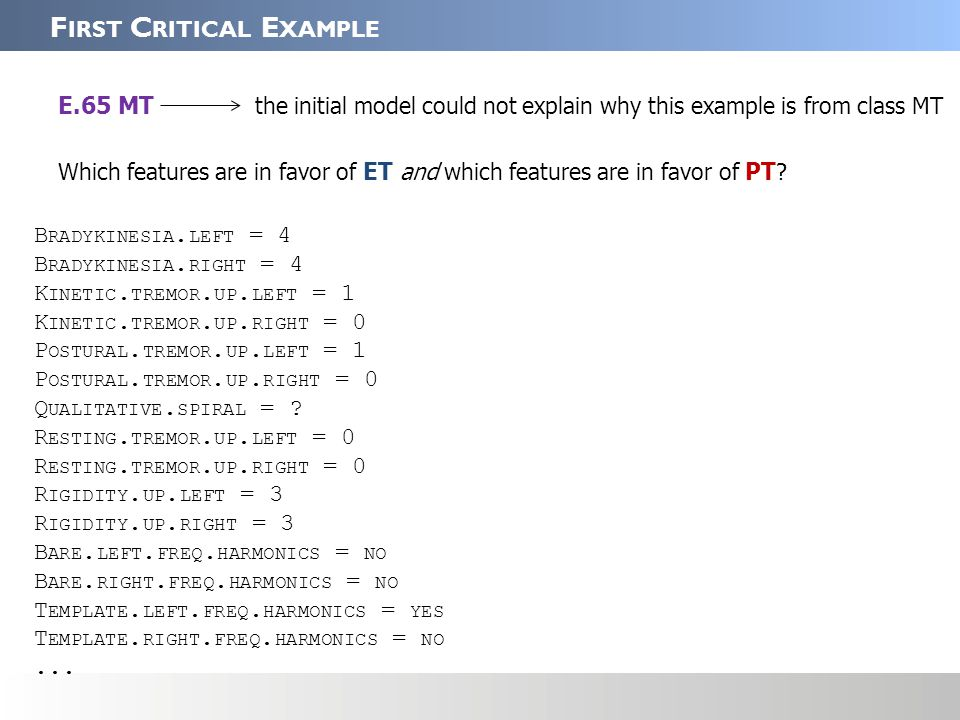 Which features are in favor of ET and which features are in favor of PT .